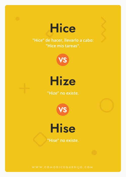 Hice, Hize o Hise - Cómo se escribe