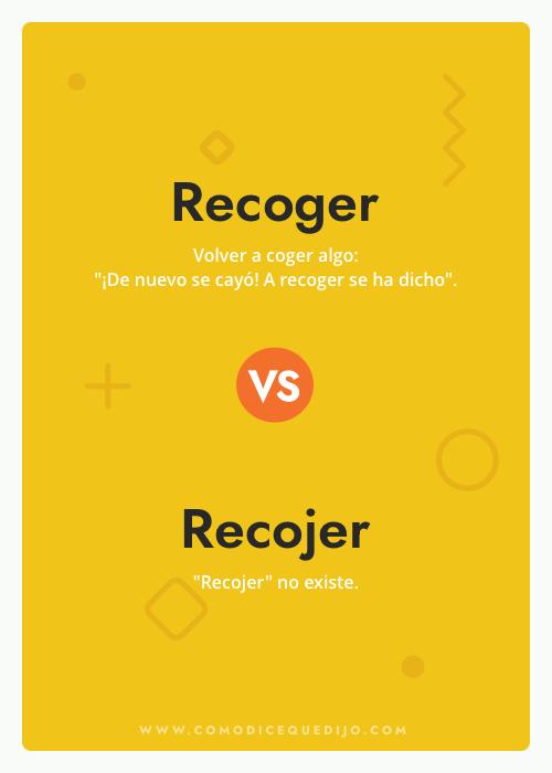 Recoger o Recojer - ¿Cómo se escribe?